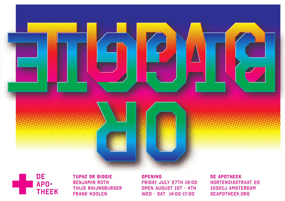 Poster Tentoonstelling Tupac or Biggie in De Apotheek vrijdag 27 juli